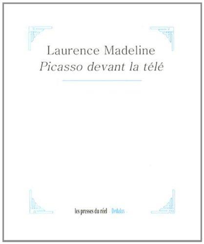 Picasso Devant la Telepicasso Devant la Télé: Madeline, Laurence