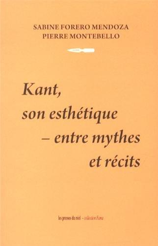 9782840665304: Kant, son esthétique : entre mythes et récits