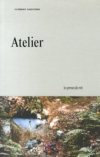 9782840666936: Cl�ment Cogitore, Atelier