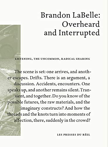 9782840668206: Brandon LaBelle: Overheard and Interrupted