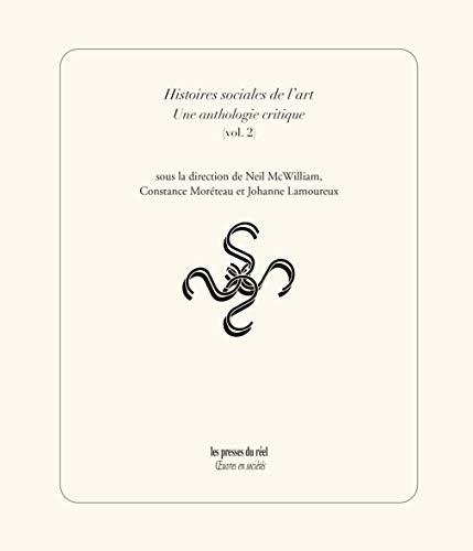 9782840668626: HISTOIRES SOCIALES DE L'ART. UNE ANTHOLOGIE CRITIQUE. VOL.UME 2