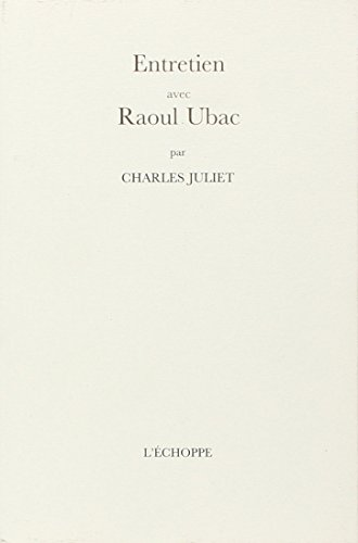 Entretien avec Raoul Ubac (French Edition): Raoul Ubac