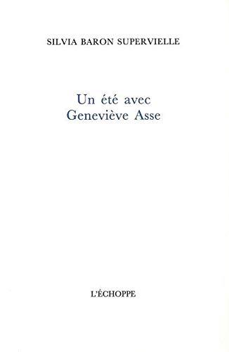 9782840680734: Un été avec Geneviève Asse (French Edition)