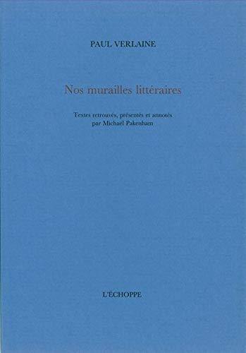9782840680758: Nos murailles littéraires (French Edition)