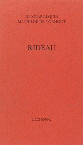Rideau: Alquin; de Torho