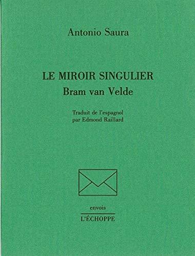 Le miroir singulier, Bram Van Velde (2840680963) by Saura, Antonio