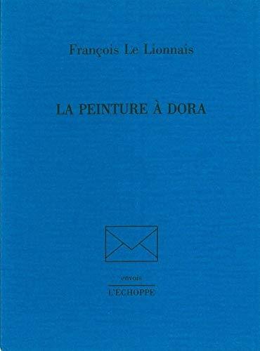 La peinture a Dora: Le Lionnais Francois