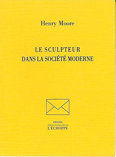 Sculpteur dans la societe moderne: Moore