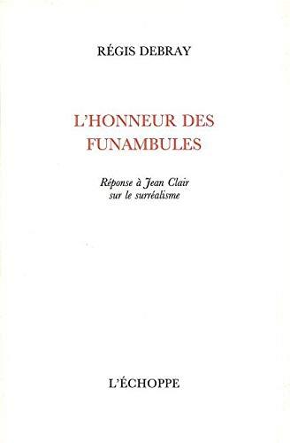 9782840681502: HONNEUR DES FUNAMBULES REPONSE A JEAN CLAIR SUR LE SURREALISME