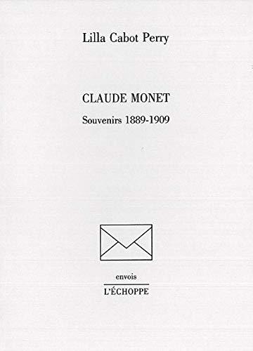 9782840682141: Claude Monet : Souvenirs 1889-1909