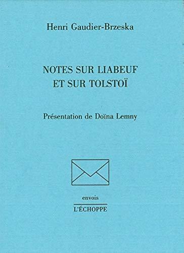 Note sur Liabeuf et sur Tolstoi: Henri Gaudier Brzeska
