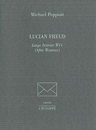 Lucian Freud Large Interior W11 After Watteau: Peppiatt Michael