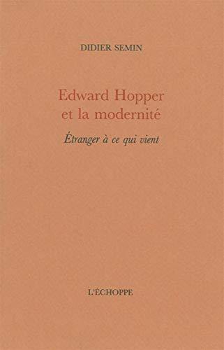 EDWARD HOPPER ET LA MODERNITE: SEMIN DIDIER