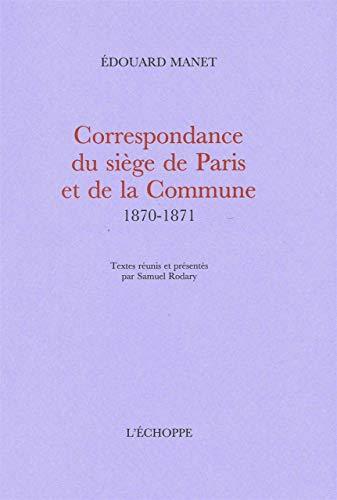 9782840682622: Correspondance du siège de Paris et de la Commune