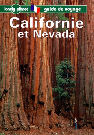Lonely Planet Californie Et Nevada (French Edition) (284070045X) by James Lyon; Tony Wheeler; et al