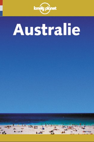 9782840700852: Lonely Planet: Australie