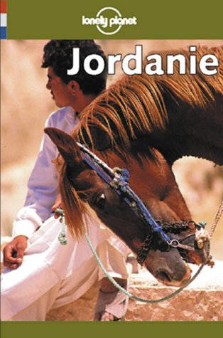 9782840701521: Lonely Planet Jordanie guide de voyage (French Guides)