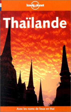 9782840702191: Thailande (Lonely Planet Travel Guides French Edition)