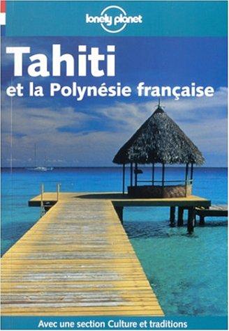 9782840702443: Tahiti Et La Polynesie Francaise