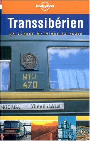 Transsiberien (French Edition): Guide Lonely Planet