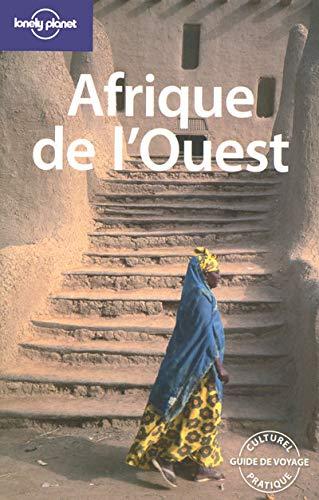 Afrique de l'Ouest (French Edition): Anthony Ham