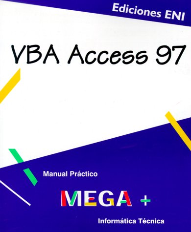 9782840728504: VBA Access 97 (Mega +)