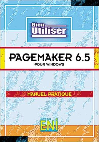 9782840728801: Bien Utiliser PageMaker 6.5 pour Windows en français / in french