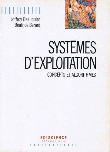 Systemes D'exploitation Concepts Et Algorithmes: Joffroy Beauquier, Beatrice