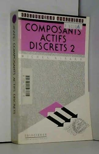 9782840740698: Electronique analogique, composants actifs discrets, volume 2