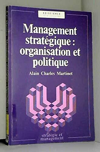 9782840740834: Management stratégique: Organisation et politique