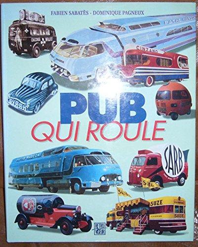 9782840780090: Pub qui roule