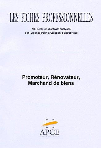 9782840791843: Promoteur, rénovateur, marchand de biens : Code NAF 70.1F fiche réactualisée en décembre 2003