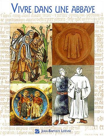9782840801061: Vivre dans une abbaye cistercienne au XIIe et XIIIe si�cles