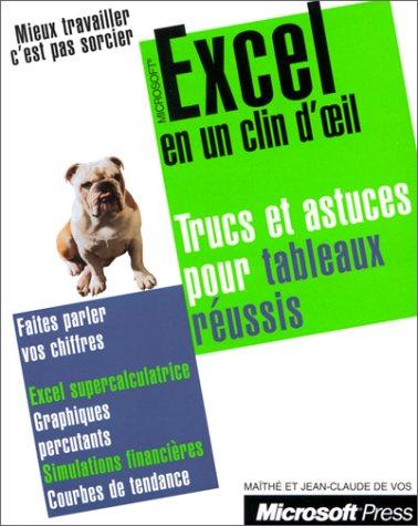 9782840821106: Microsoft Excel en un clin d'oeil. Trucs et astuces pour tableaux réussis