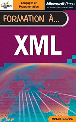 9782840825333: Formation à XML