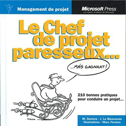 9782840827726: Le Chef de projet paresseux... (mais gagnant)