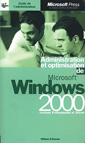 9782840827733: Administration et Optimisation de Microsoft Windows 2000