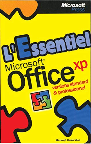 L'Essentiel Microsoft Office XP Versions Standard et Professionnel (2840828049) by Microsoft Corporation