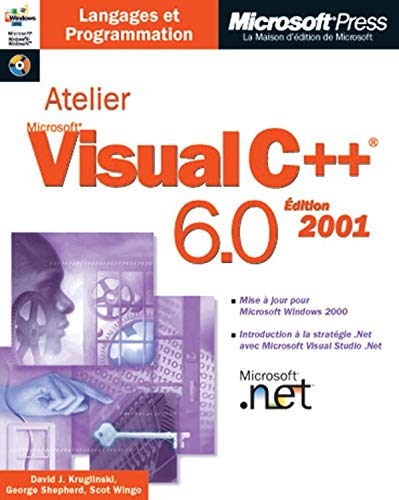 9782840828594: Atelier Visual C++ 6.0, �dition 2001 (avec CD-Rom)