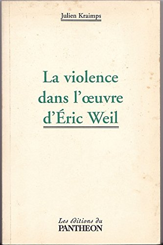 9782840947189: La violence dans l'oeuvre d'Éric Weil