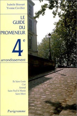 9782840960034: Le guide du promeneur: [number of arrondissement] (French Edition)