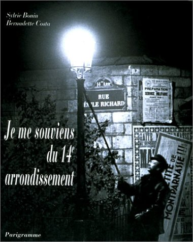 9782840960041: Je me souviens du 14e arrondissement (French Edition)