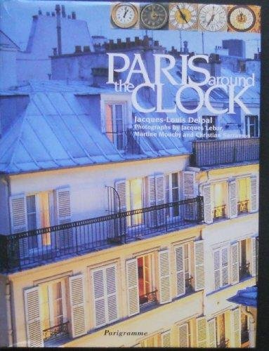 Paris around the clock