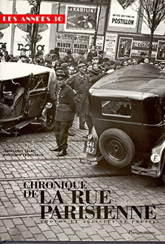9782840960386: Chronique de la rue parisienne (French Edition)