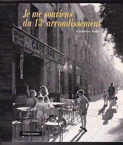 9782840960485: Je me souviens du 13e arrondissement (French Edition)