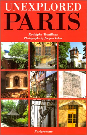 9782840960782: Unexplored Paris
