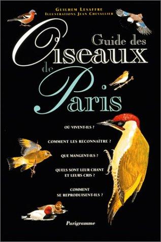 9782840960843: Guide des oiseaux de Paris