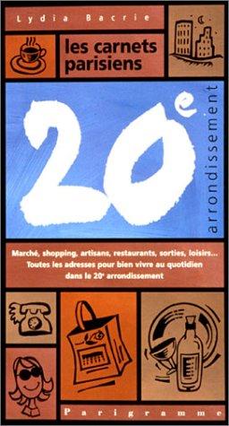 Les carnets parisiens du 20e arrondissement: Lydia Bacrie