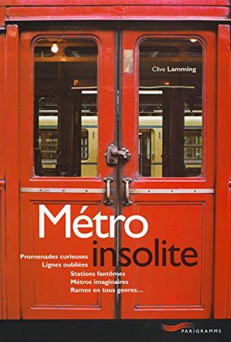 9782840961901: Métro insolite