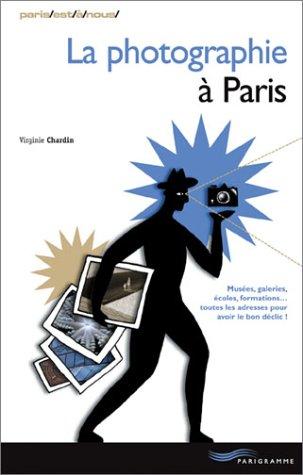 9782840962168: La photographie à Paris